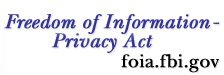Freedom of Information-Privacy Act Graphic link